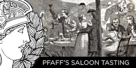 PFAFF'S SALOON TASTING tickets