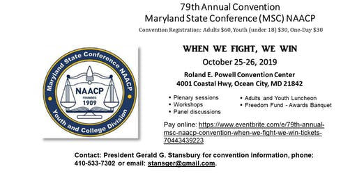 79TH ANNUAL MSC NAACP CONVENTION: WHEN WE FIGHT, WE WIN