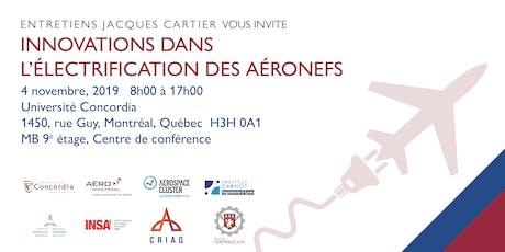 Entretiens Jacques Cartier - Innovation dans l'électrification des aéronefs billets