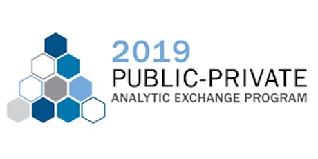 2019 Public-Private Analytic Exchange Program Concluding Summit tickets