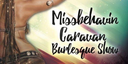 MissBehavin Caravan Burlesque