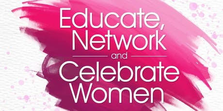 Educate, Network and Celebrate Women tickets