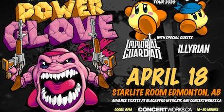 PowerGlove w/Immortal Guardian & Illyrian tickets
