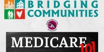 2019 Medicare 101 Educational Presentation - (@ Bridging Communities)