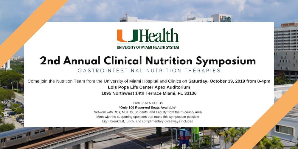 2nd Annual University of Miami Nutrition Symposium