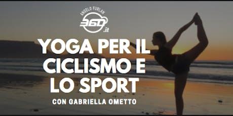 Presentazione corso Yoga per il ciclismo 2019-2020 . Con Gabriella Ometto biglietti