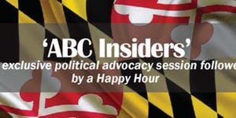 ABC Insiders Political Advocacy Session and Happy Hour tickets