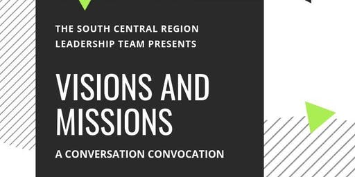 Visions and Missions: A Conversation Convocation