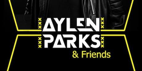 Aylen Parks & Friends tickets