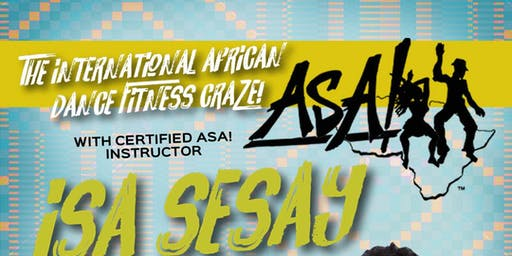ASA! Fitness Class with Isa Sesay