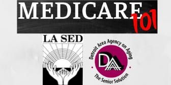 2019 Medicare 101 Educational Presentations  (@ LaSed)