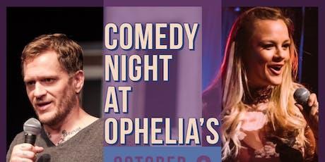 Ophelia's Comedy Show tickets