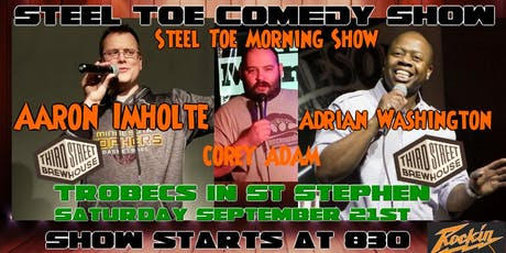 Steel Toe Comedy Show at Trobec's tickets