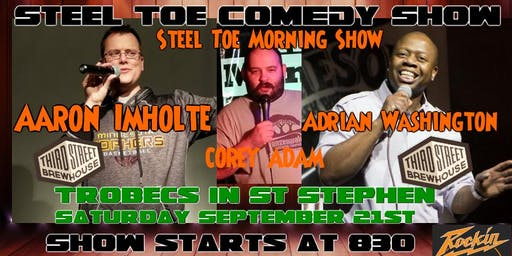 Steel Toe Comedy Show at Trobec's