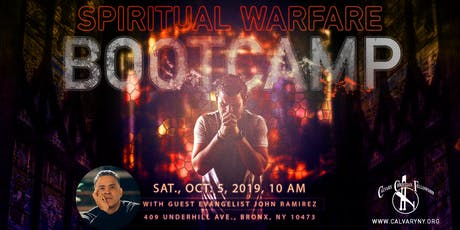 Spiritual Warfare Bootcamp for the End-times with Evangelist John Ramirez tickets