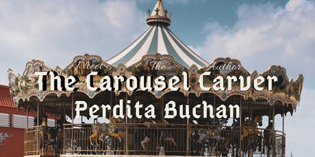 Meet The Author: Perdita Buchan, The Carousel Carver tickets