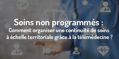 Table ronde : organiser les soins non programmés grâce à la télémédecine