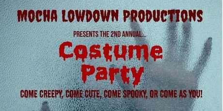 2nd Annual Mocha LowDown Costume Party tickets