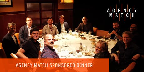 Agency Owners Dinner Sponsored by Agency Match tickets