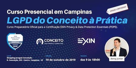 CURSO LGPD DO CONCEITO À PRÁTICA EM CAMPINAS - TURMA OUTUBRO/19 ingressos