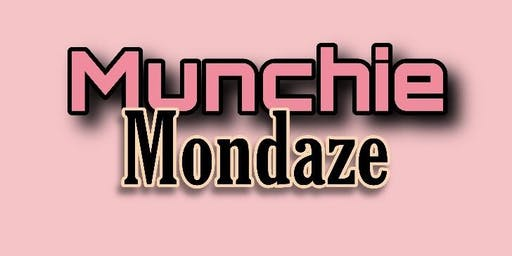 Munchie Mondaze 420 i71