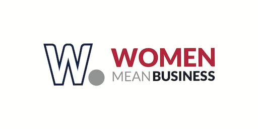 Women Mean Business:  Bringing the Entrepreneurial Spirit to Life & Work