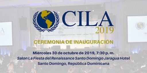 Ceremonia de Inauguración CILA 2019