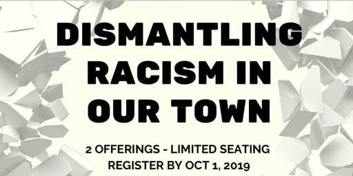Dismantling Racism in Our Town
