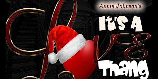 ANNIE JOHNSON'S    IT'S A LOVE THANG