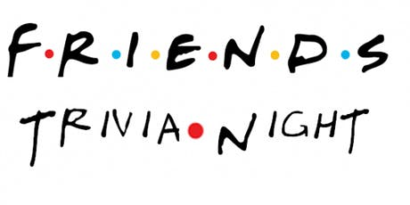 Friends Trivia Night - Queensway tickets