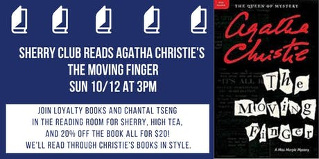 Sherry and Christie Book Club Discusses The Moving Finger tickets