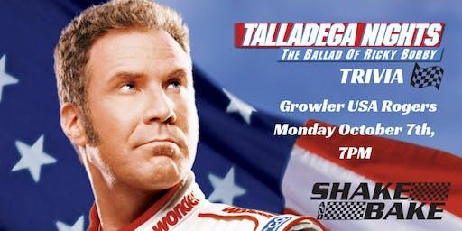 Talladega Nights Trivia at Growler USA Rogers