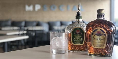 Cocktail Class at MP Social w/ Crown Royal tickets