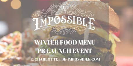 WINTER MENU PR EVENT AT IMPOSSIBLE tickets