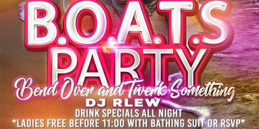 B.O.A.T.S Party