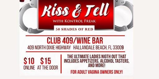 Kiss & Tell with Kontrol Freak (Bad teachers & Naughty school girl edition)