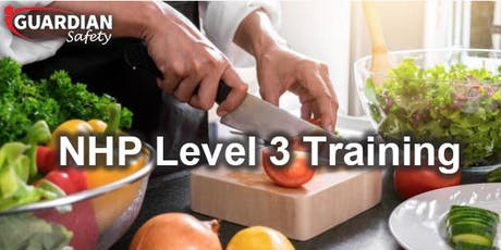 NHP Level 3 Food Safety Training tickets