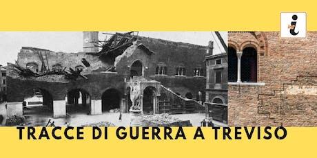 Tracce di Guerra a Treviso biglietti