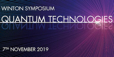 Winton Symposium on Quantum Technologies tickets