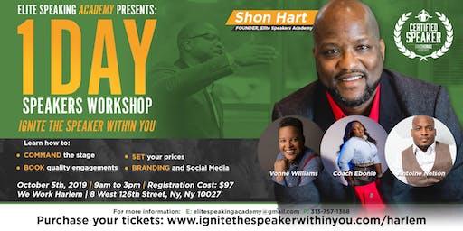 Harlem, NY -  Elite Speaker's Academy - Ignite The Speaker Within You - 1 Day Workshop