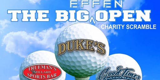 The Big Effen Open - Dukes, Trueman's & Goodtimes Saloon