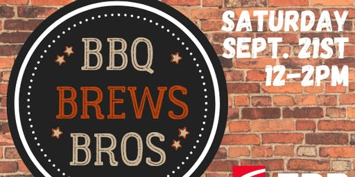 BBQ, Brews & Bros