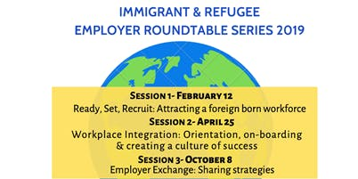 Immigrant & Refugee Employer Roundtable: Employer Exchange & Next Steps