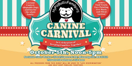 4th Annual My Pit Bull is Family Canine Carnival  tickets