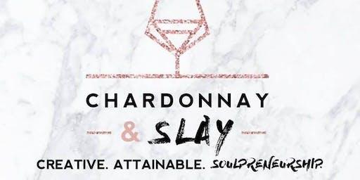 September Chardonnay and Slay