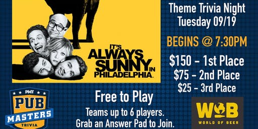 Always Sunny in Philadelphia Themed Trivia