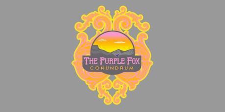 Purple Fox Conundrum tickets