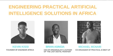 Engineering Practical Artificial intelligent solutions in Africa tickets