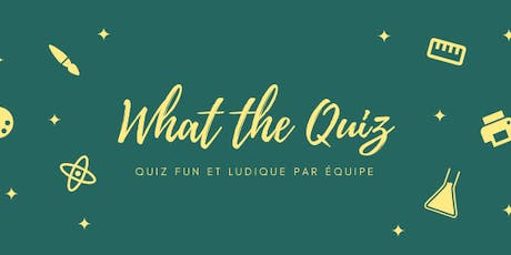 What the Quiz #1 billets