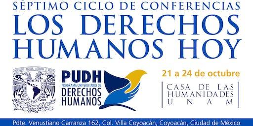 LOS DERECHOS HUMANOS HOY. Ciclo de conferencias.